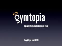 Gymtopia launch presentation